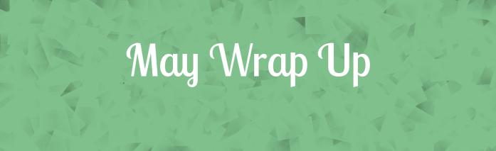 May | WrapUp